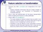 feature selection or transformation