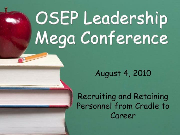 Osep leadership mega conference