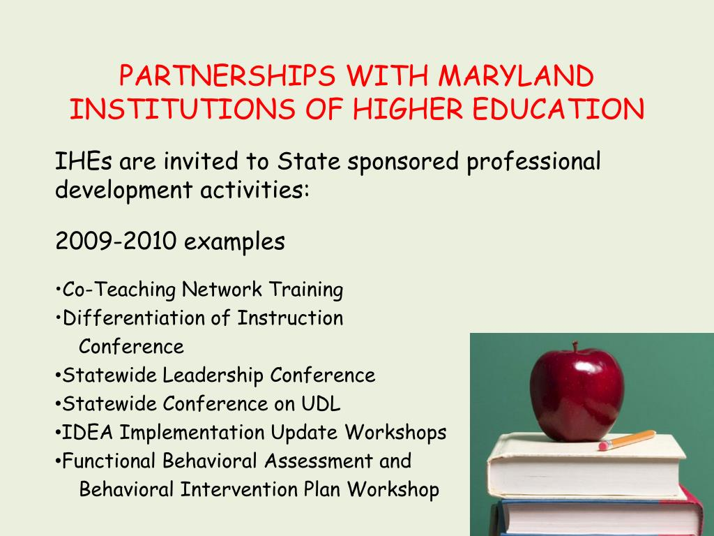 PARTNERSHIPS WITH MARYLAND INSTITUTIONS OF HIGHER EDUCATION
