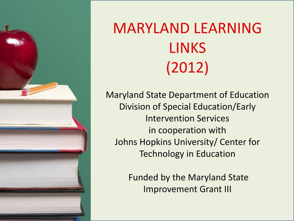 MARYLAND LEARNING LINKS