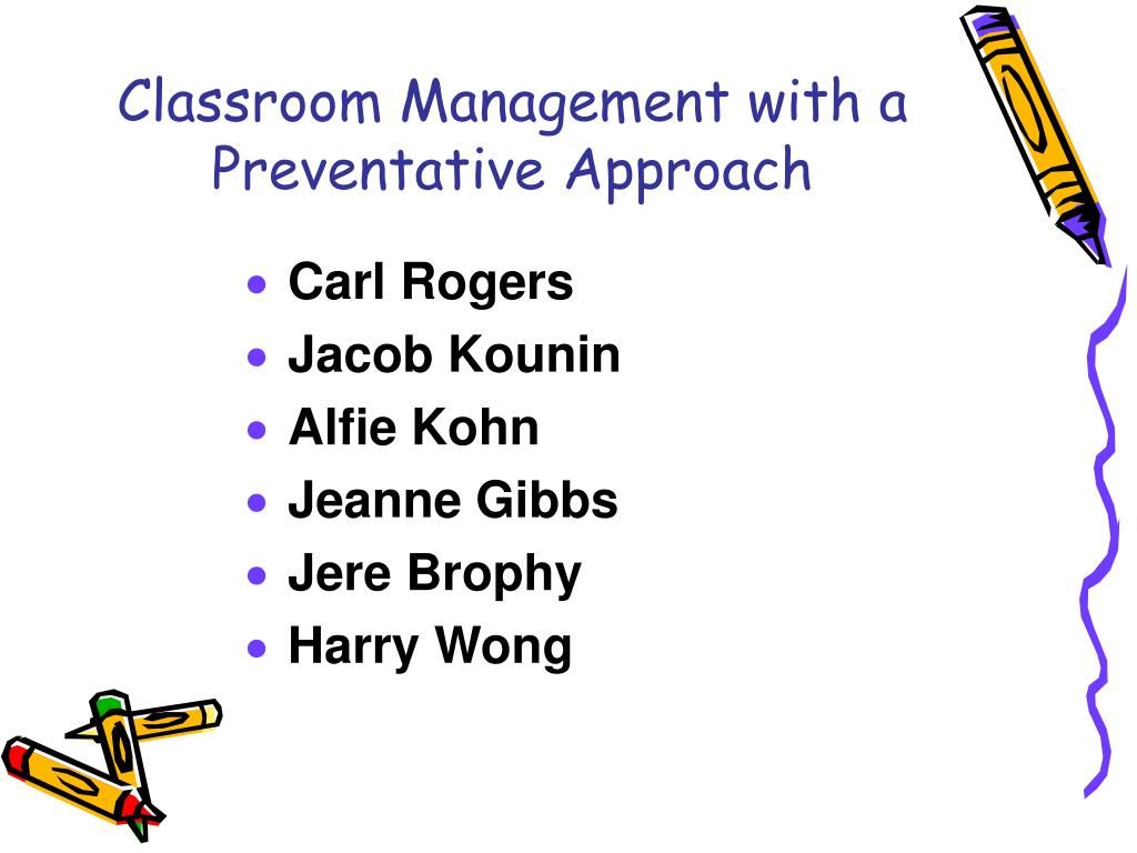 Classroom Management with a Preventative Approach