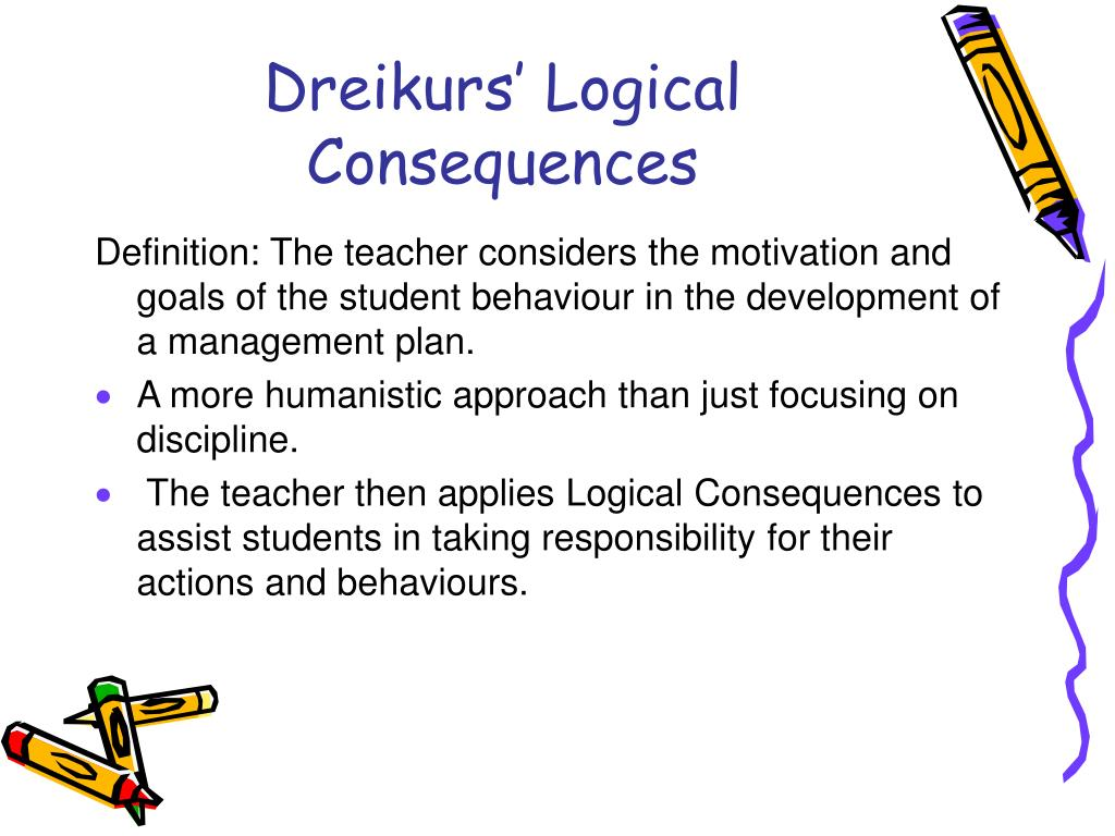 Dreikurs' Logical Consequences