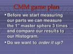 cmm game plan29
