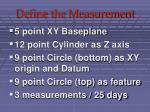 define the measurement
