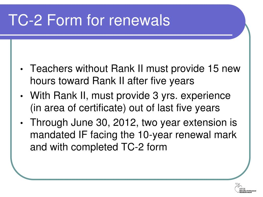 TC-2 Form for renewals