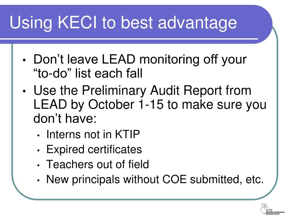 Using KECI to best advantage