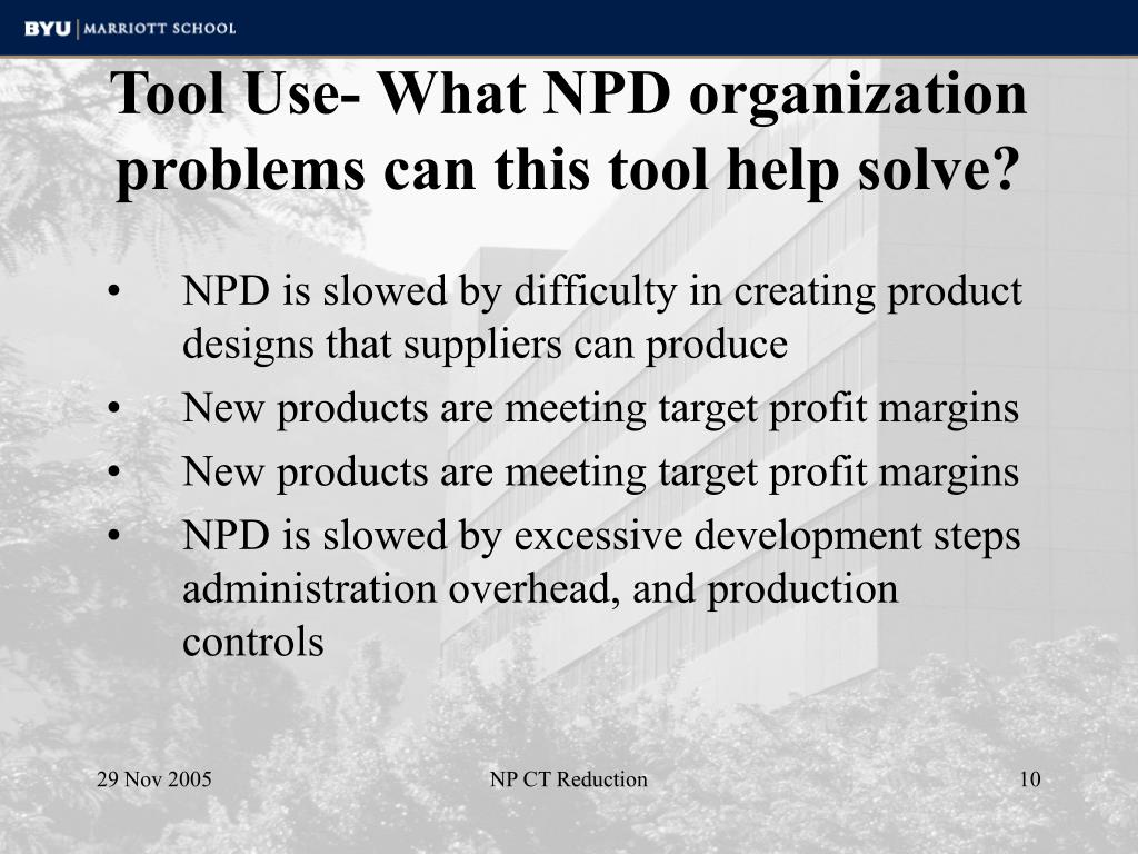 Tool Use- What NPD organization problems can this tool help solve?