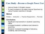 case study become a google power user