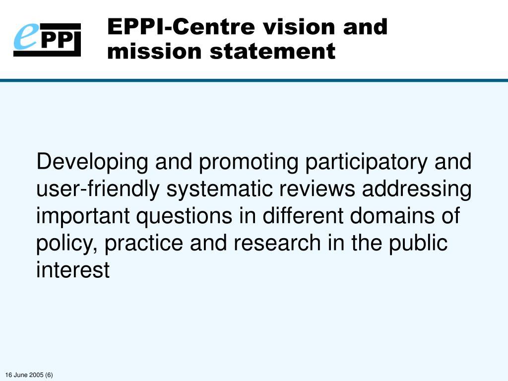 EPPI-Centre vision and mission statement