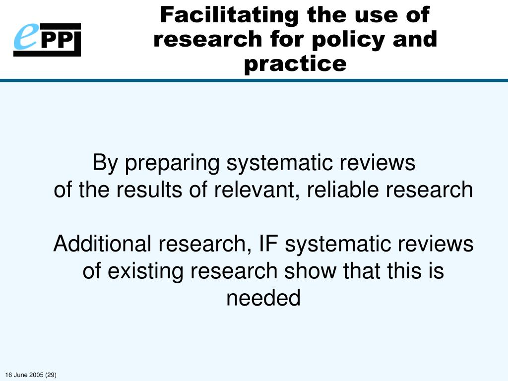 Facilitating the use of research for policy and practice