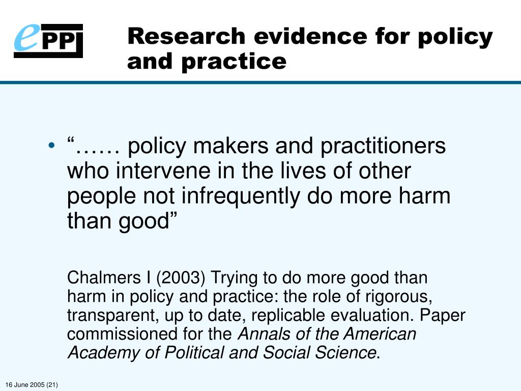 Research evidence for policy and practice