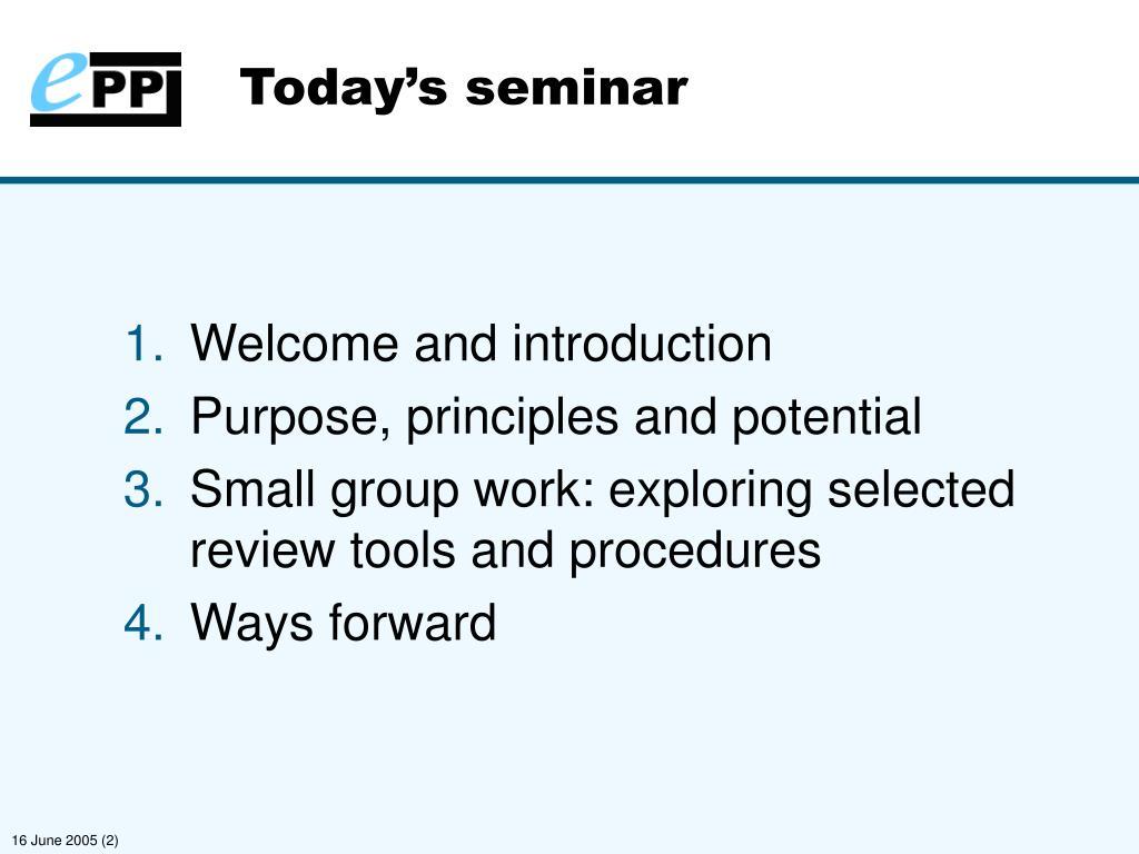 Today's seminar