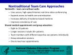 nontraditional team care approaches