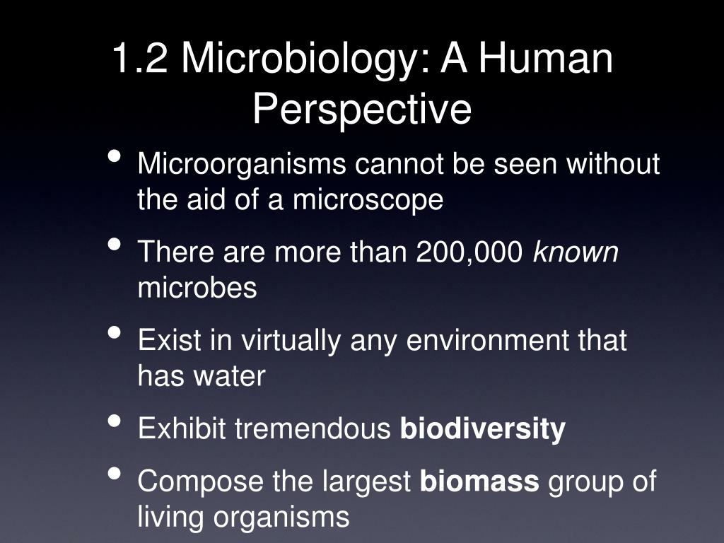 1.2 Microbiology: A Human Perspective