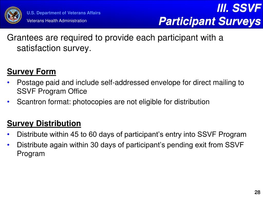 Grantees are required to provide each participant with a satisfaction survey.