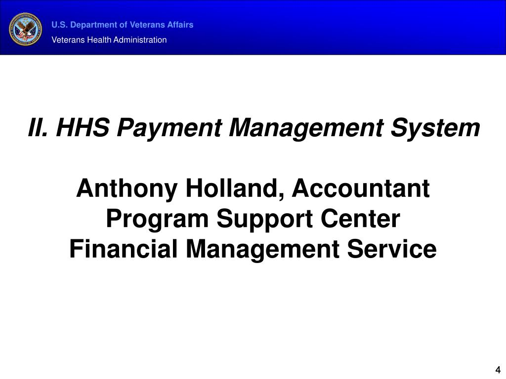 II. HHS Payment Management System