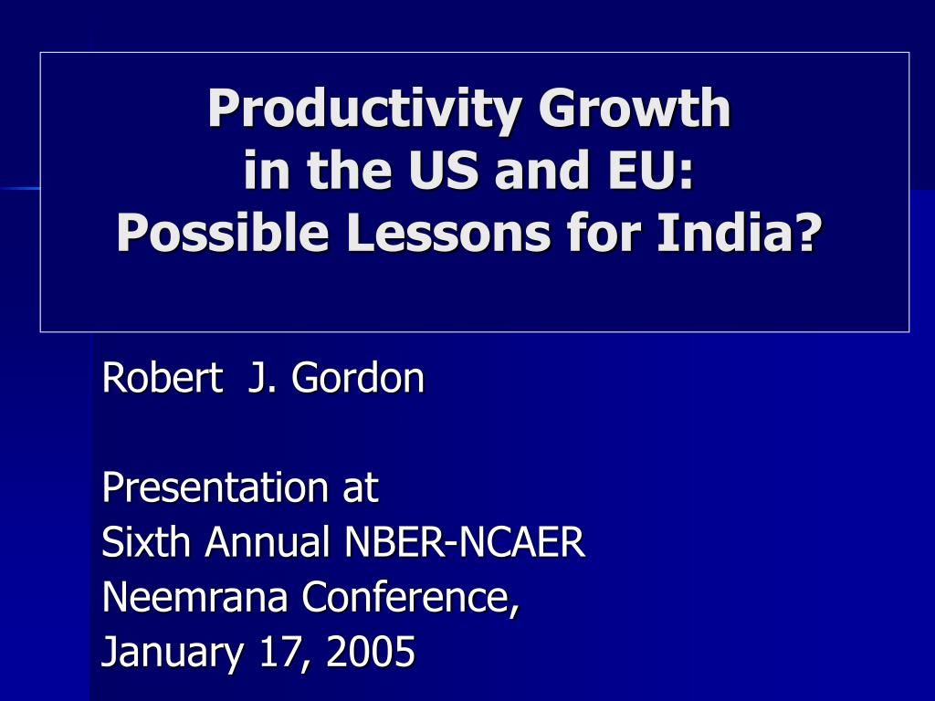 productivity growth in the us and eu possible lessons for india