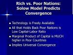 rich vs poor nations solow model predicts convergence