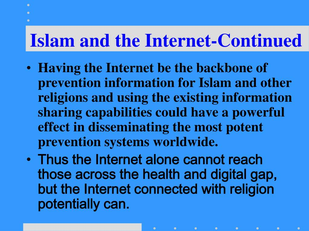 Islam and the Internet-Continued