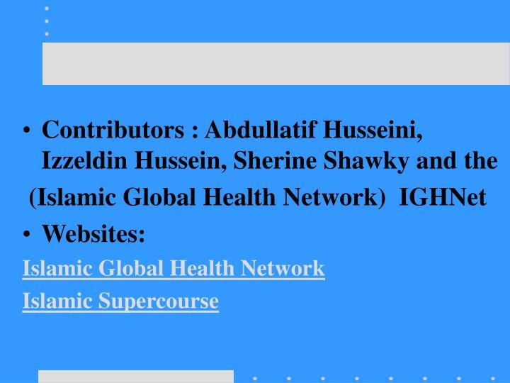 Contributors : Abdullatif Husseini, Izzeldin Hussein, Sherine Shawky and the