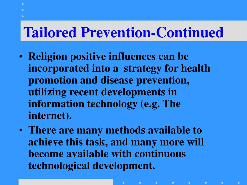 Tailored Prevention-Continued