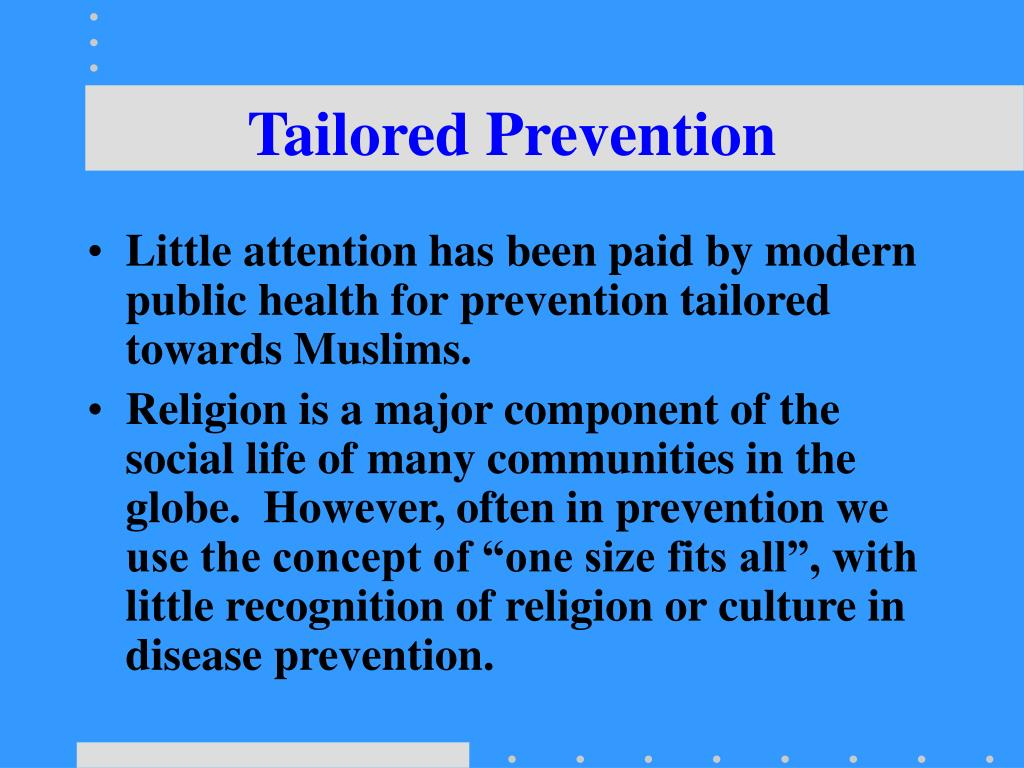 Tailored Prevention