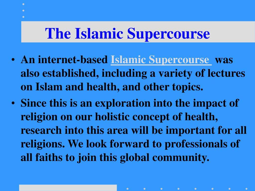 The Islamic Supercourse