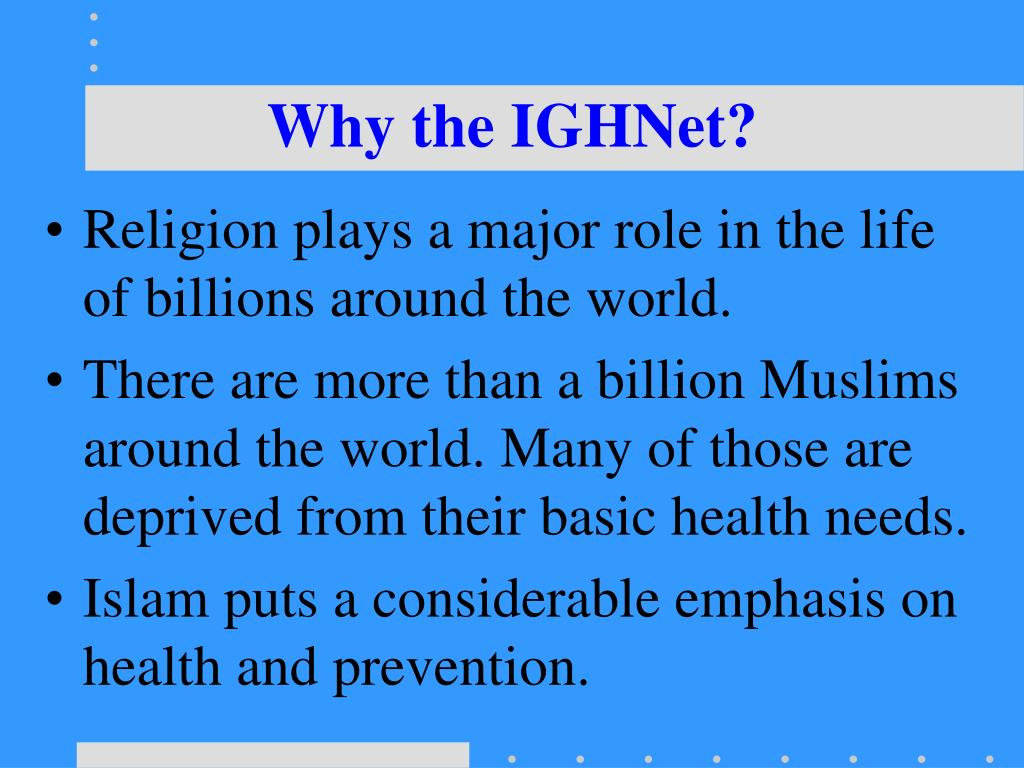 Why the IGHNet?
