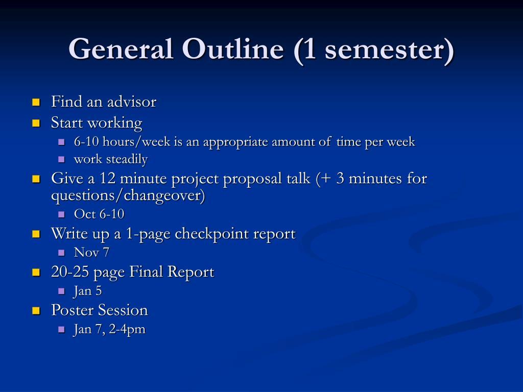General Outline (1 semester)