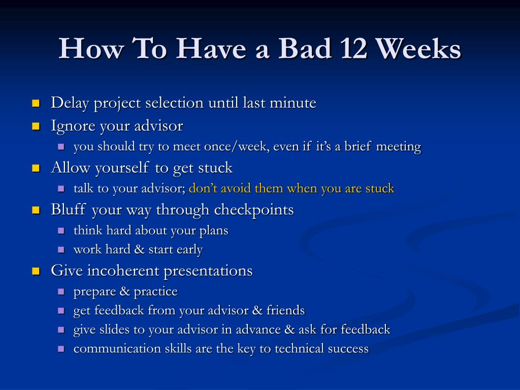 How To Have a Bad 12 Weeks