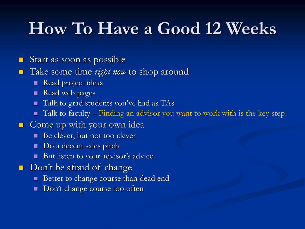How To Have a Good 12 Weeks