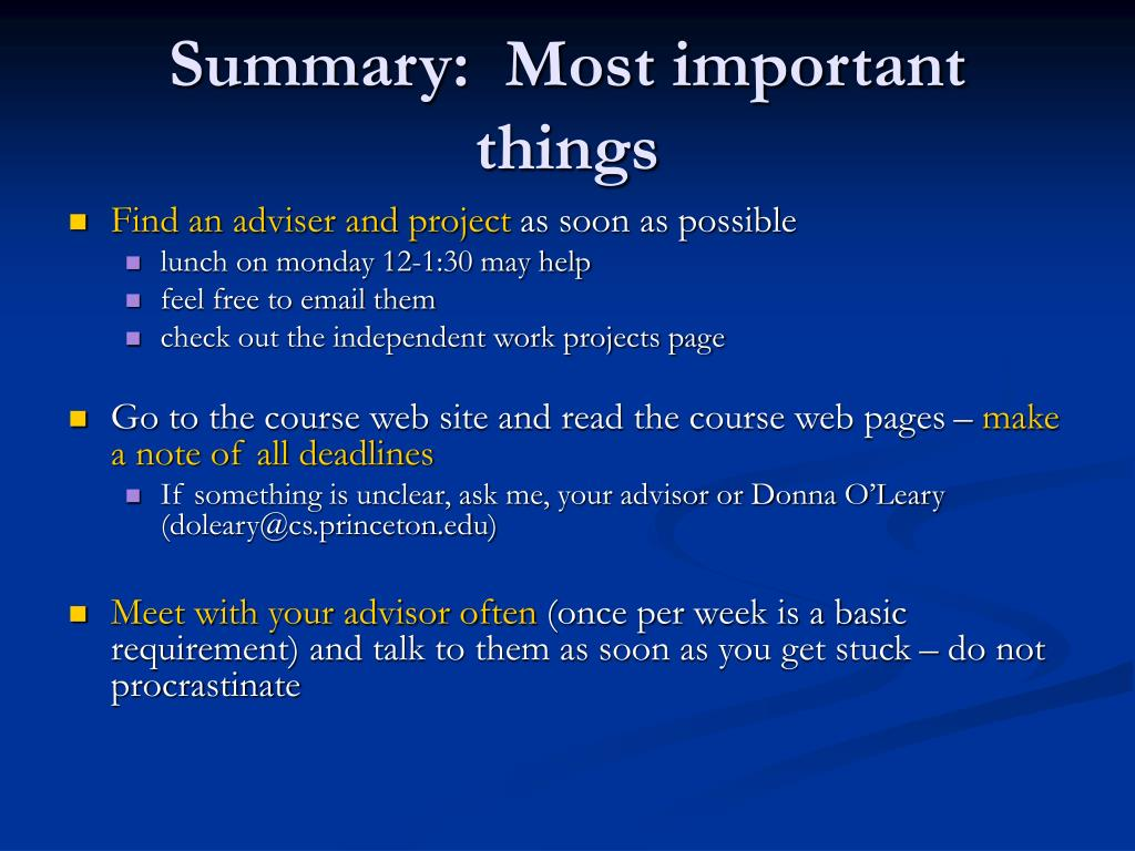 Summary:  Most important things
