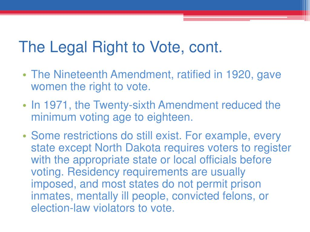 The Legal Right to Vote, cont.