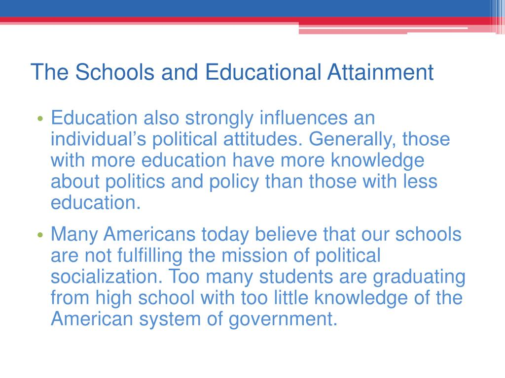 The Schools and Educational Attainment
