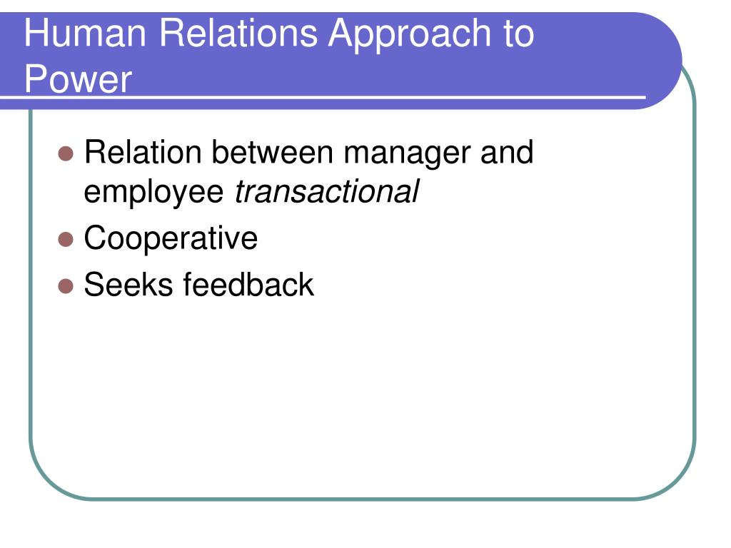 Human Relations Approach to Power