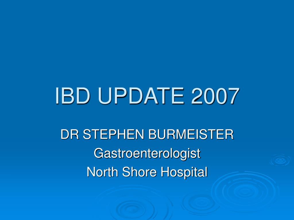 ibd update 2007 l.