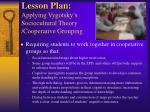 lesson plan applying vygotsky s sociocultural theory cooperative grouping