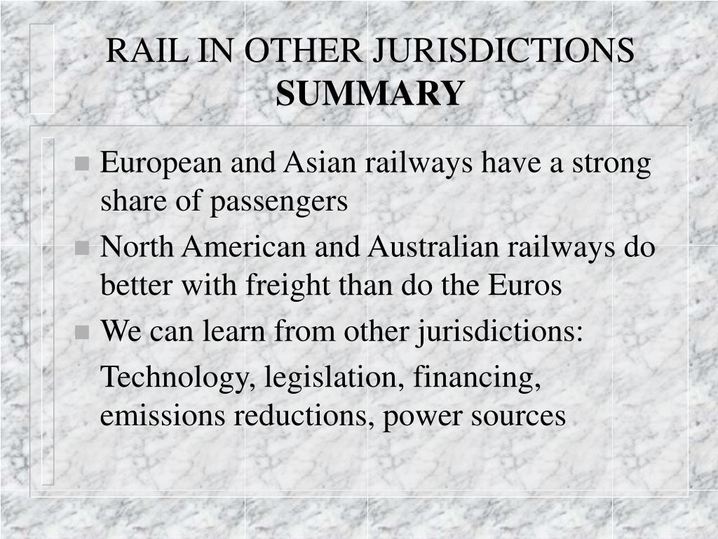 RAIL IN OTHER JURISDICTIONS
