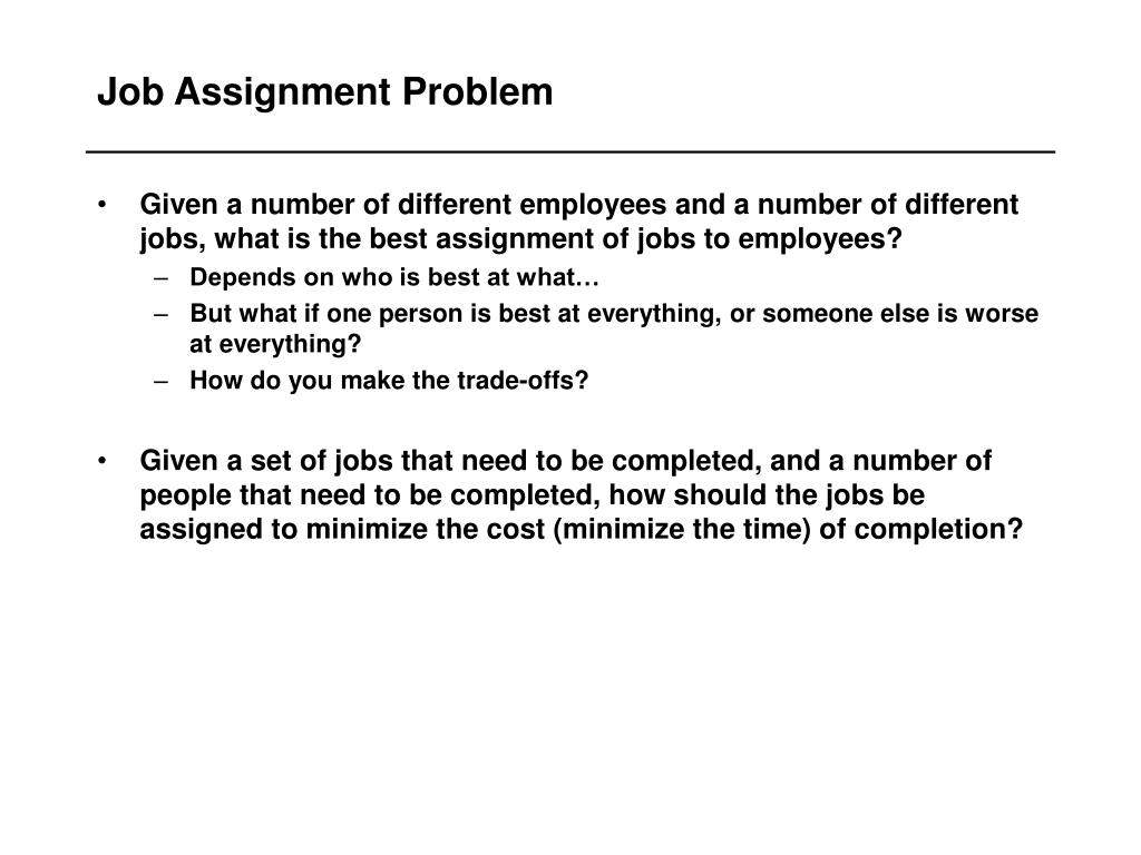 Job Assignment Problem