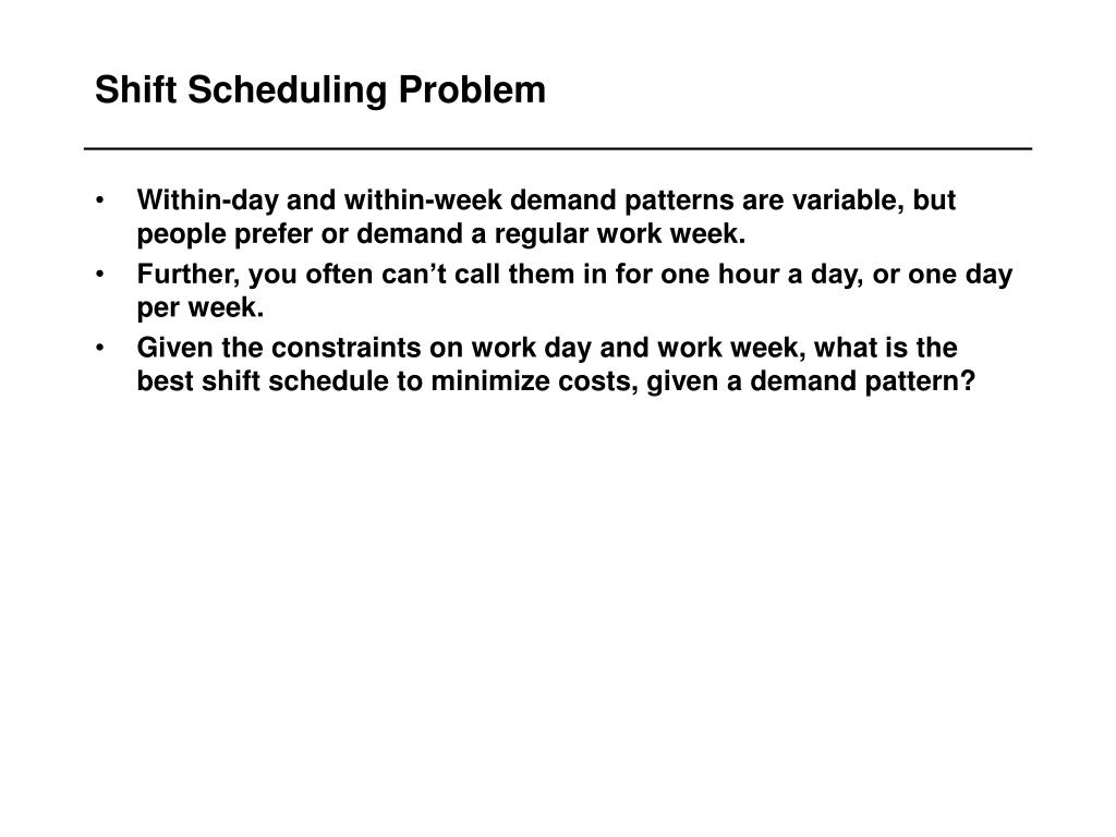Shift Scheduling Problem