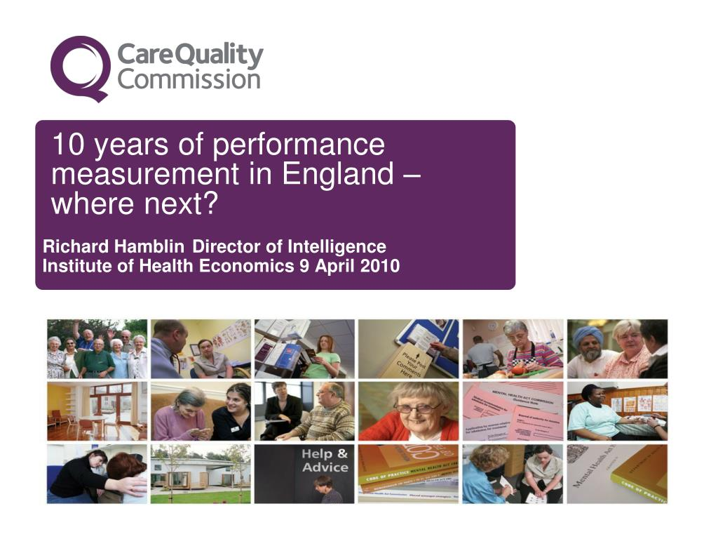 10 years of performance measurement in england where next l.