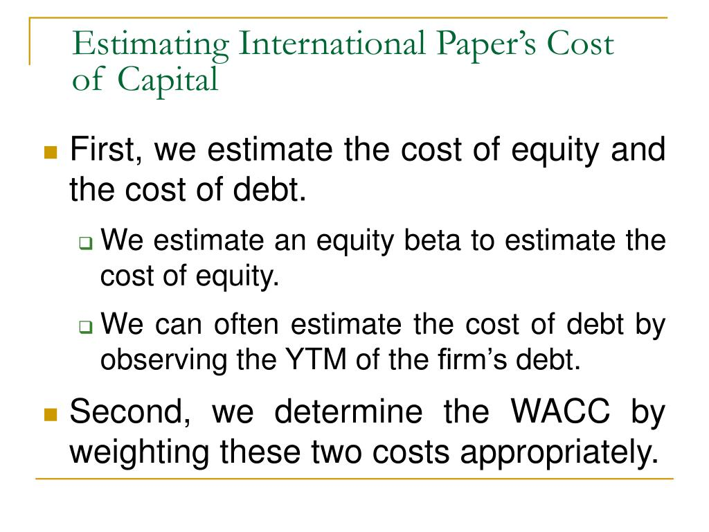 Estimating International Paper's Cost of Capital