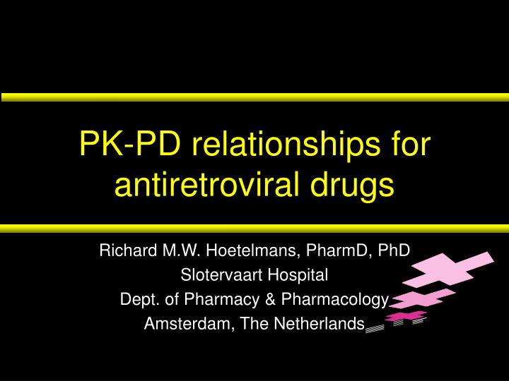 Pk pd relationships for antiretroviral drugs