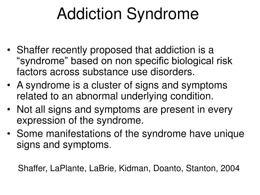 Addiction Syndrome