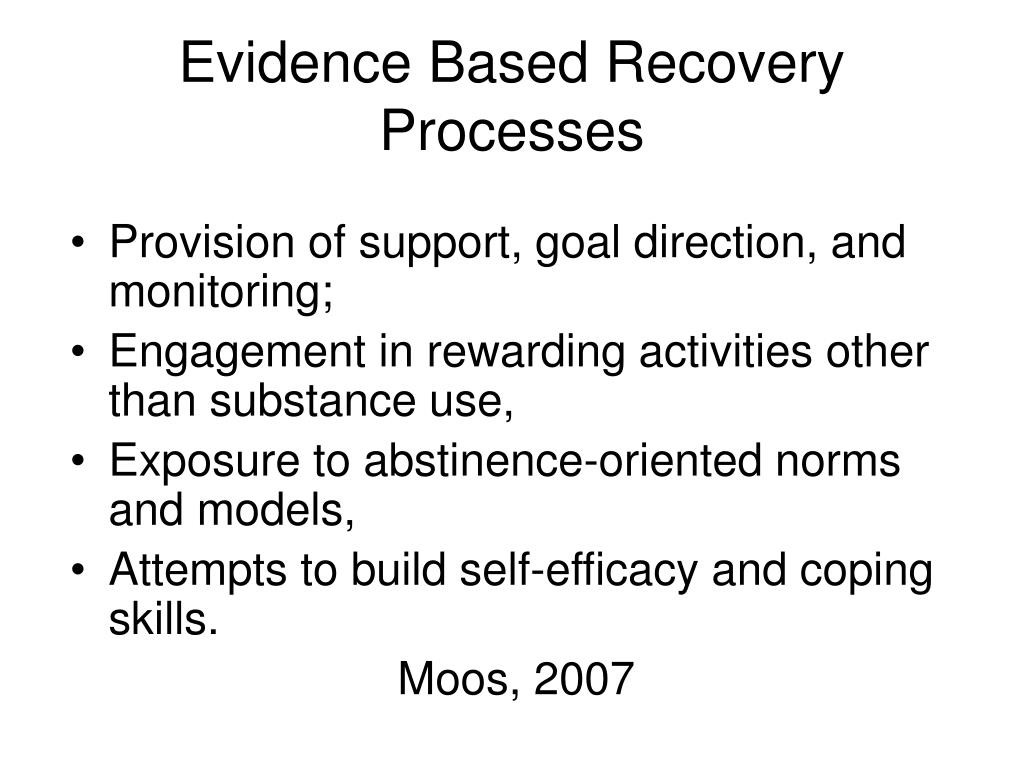 Evidence Based Recovery Processes