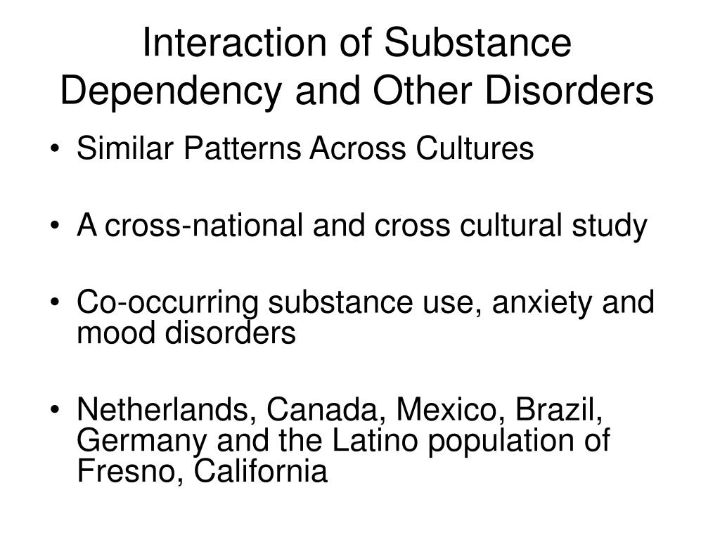 Interaction of Substance Dependency and Other Disorders