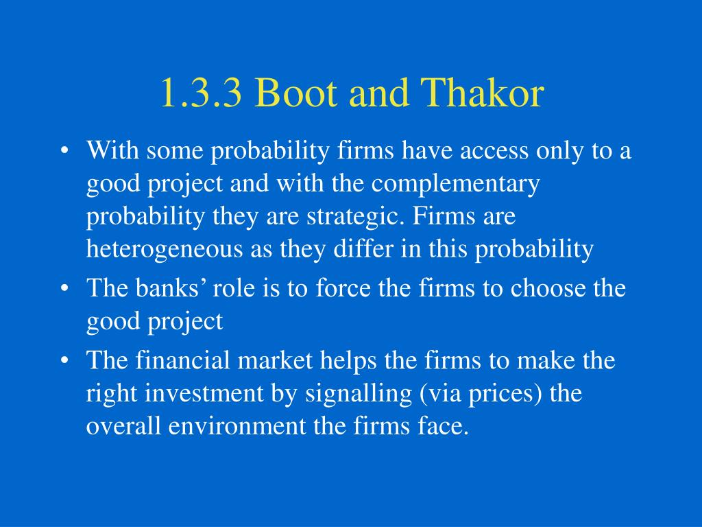 1.3.3 Boot and Thakor