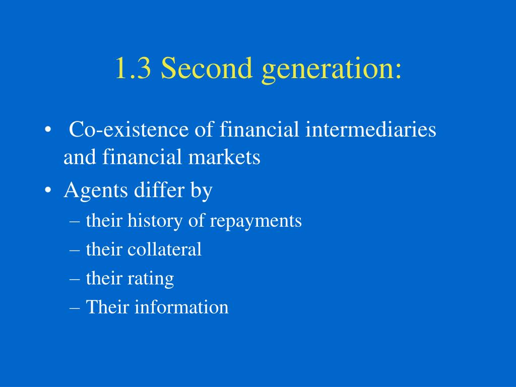1.3 Second generation: