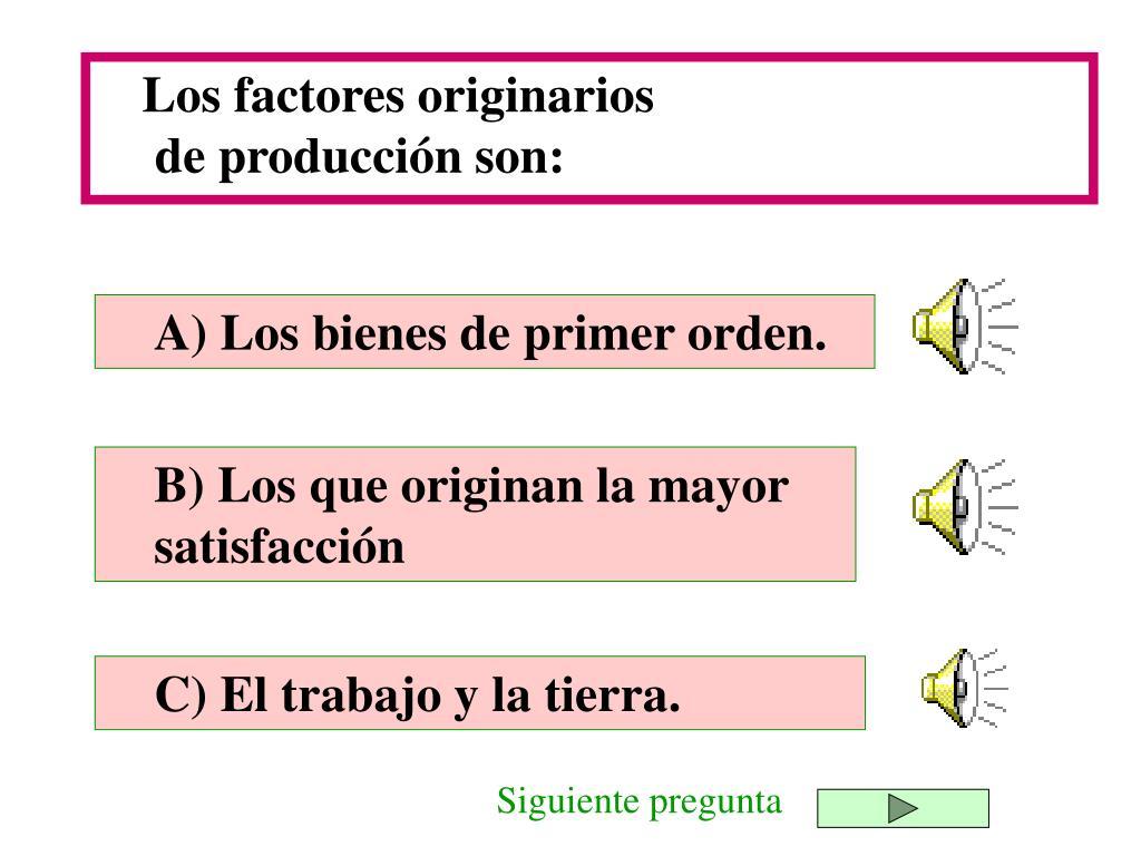 Los factores originarios