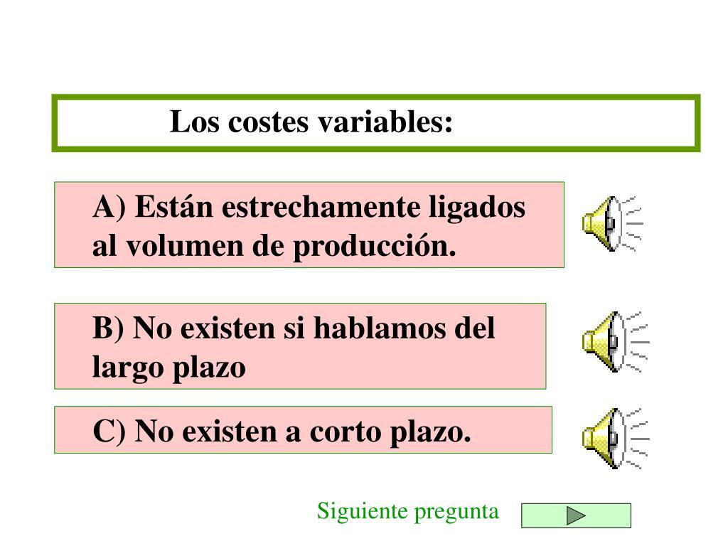 Los costes variables: